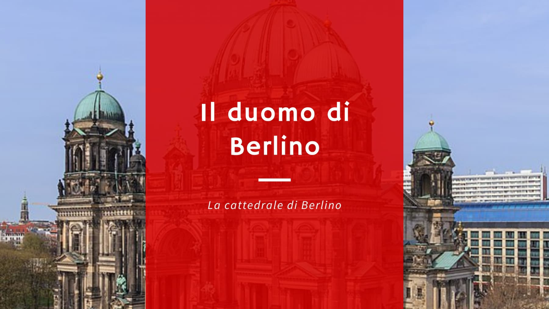 Il duomo di berlino spiegato ai turisti